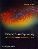 Extreme Tissue Engineering