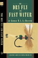 Pdf The Dry Fly and Fast Water