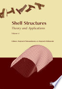 Shell Structures  Theory and Applications Volume 4