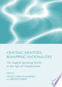 Crafting Identities Remapping Nationalities
