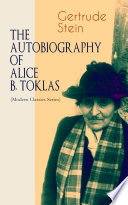 The Autobiography Of Alice B Toklas Modern Classics Series  PDF