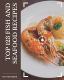 Top 123 Fish And Seafood Recipes