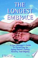The Longest Embrace