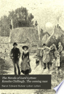The Novels of Lord Lytton  Kenelm Chillingly  The coming race