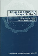 Tissue Engineering for Therapeutic Use 3