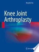 Knee Joint Arthroplasty Book