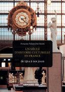 Pdf Un siècle d'histoire culturelle en France Telecharger