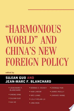 Harmonious World and China's New Foreign Policy Free eBooks - Free Pdf Epub Online