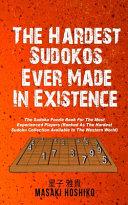 The Hardest Sudokus In Existence