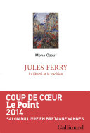 Jules Ferry. La liberté et la tradition Pdf/ePub eBook