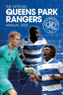 The Official Queens Park Rangers Annual 2021