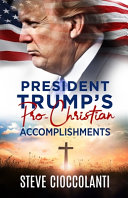 President Trump S Pro Christian Accomplishments