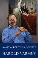 The Art and Politics of Science Book
