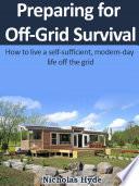 Preparing for Off Grid Survival