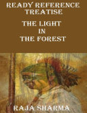 Ready Reference Treatise: The Light In the Forest