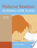 Maternal Newborn Nursing Care Plans Book