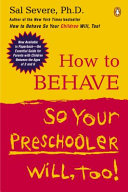 How to Behave So Your Preschooler Will, Too! Pdf/ePub eBook
