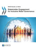 OECD Studies on Water Stakeholder Engagement for Inclusive Water Governance