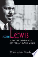 John Lewis and the Challenge of  Real  Black Music
