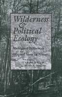 Wilderness And Political Ecology