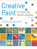 Creative Paint Finishing Techniques Book