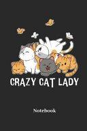 Crazy Cat Lady Notebook