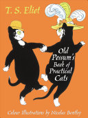 Old Possum`s Book of Practical Cats