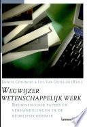 Wegwijzer Wetenschappelijk Werk Bronnen Voor Papers En Verhandelingen In De Bedrijfseconomie