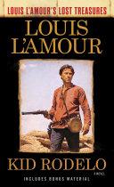 Kid Rodelo (Louis L'Amour's Lost Treasures) Pdf/ePub eBook