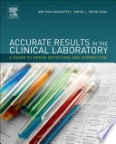 """Accurate Results in the Clinical Laboratory: A Guide to Error Detection and Correction"" by Amitava Dasgupta, Jorge L. Sepulveda"