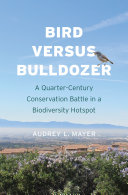 Bird versus Bulldozer