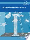 The EU's Role in World Politics Pdf/ePub eBook