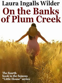 On the Banks of Plum Creek [Pdf/ePub] eBook