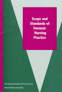 Scope And Standards Of Forensic Nursing Practice