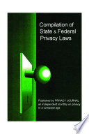 Compilation Of State And Federal Privacy Laws