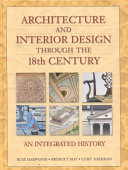 Architecture and Interior Design Through the 18th Century