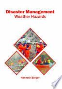 Disaster Management: Weather Hazards