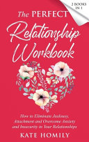 The Perfect Relationship Workbook   2 Books in 1