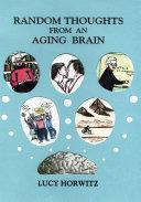 Random Thoughts from an Aging Brain Pdf/ePub eBook