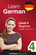 Learn German - Level 4: Beginner (Enhanced Version)