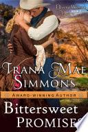 Bittersweet Promises  Daring Western Hearts Series  Book 2