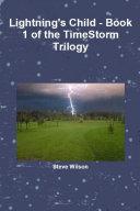 Lightning's Child - The Timestorm Trilogy Book 1