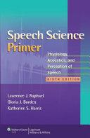 Speech Science Primer