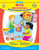 Math Activities Using Colorful Cut OutsTM  Grade 1
