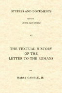 The Textual History of the Letter to the Romans
