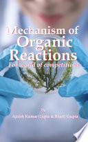 Mechanism of Organic Reactions