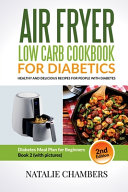 Air Fryer Low Carb Cookbook for Diabetics Book