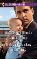 Have Baby, Need Billionaire & The Sarantos Secret Baby Pdf/ePub eBook