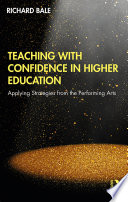 Teaching with Confidence in Higher Education