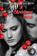 A Christmas Wish (Darkest Fears Christmas Special, Book Four) Pdf